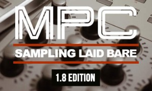 MPC: Sampling Laid Bare, 1.8 Edition