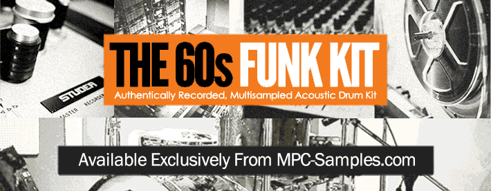 The 60s Funk Kit - a Fully Multisampled Vintage Drum Kit for MPCs