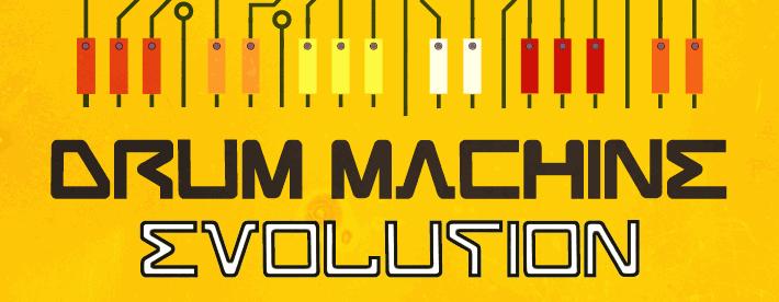Drum Machine Evolution