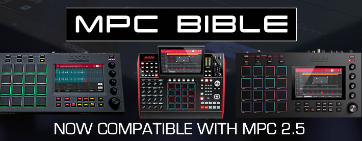 Out Now: 'MPC Bible' 2 5 Update For MPC X, MPC Live & MPC