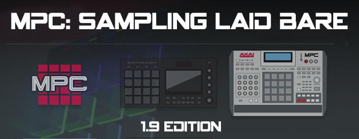 MPC Renaissance & MPC Studio: Sampling Laid Bare 1.9 Edition