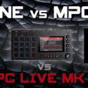 MPC One vs MPC Live vs MPC Live Mk II
