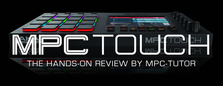 b80fc722 Akai MPC Touch Review: Hands-On With The Touch UI & MPC Touch Hardware