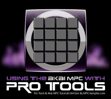 Using The Akai MPC With Pro Tools